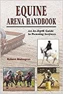 Book The Equine Arena Handbook: An In-Depth Guide to Arenas and Running Surfaces