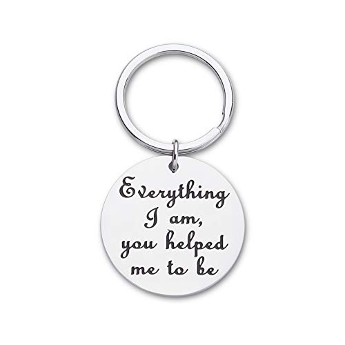 Fathers Day Birthday Gifts for Dad Mom Keychain Everything I Am You Helped Me to Be Thank You Gifts for Father Teachers Coaches Wedding Gifts Appreciation Gifts Key Ring for Men Women (Gifts Thank Sentimental You)