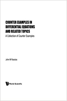 Counter-Examples In Differential Equations And Related Topics