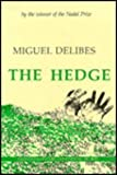 The Hedge, Delibes, Miguel, 0231054602