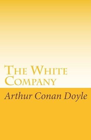 The White Company (Conan 0)