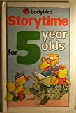 img - for Storytime for 5 Year Olds (Ladybird Storytime) book / textbook / text book