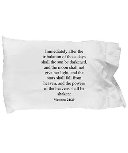 Matthew 24 29 Pillow Case - Inspirational Bible Verse/Psalm Gift: