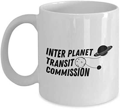 Astronaut Coffee Mug 11 Oz - Inter Planet Transit Commission - Astronomy Astronomer Milky Way Galaxy Rocket Space Earth Moon Star Planet