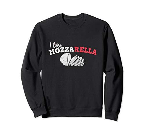 Buffalo Mozzarella Caprese Cheeses Funny Mozz Gift Woman Man Sweatshirt ()
