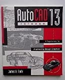 AutoCAD Release 13 : Supplement for Engineering Design Graphics, James, Earle, 0201179970