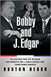 img - for Bobby and J. Edgar Publisher: Basic Books; Reprint edition book / textbook / text book