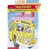 Magic School Bus Set of 6 Chapter Books (Insect Invaders ~ Amazing Magnetism ~Polar Bear Patrol ~ Electric Storm.The Wild Whale Watch, and Food Chain Frenzy (Magic School Bus Electric Storm)