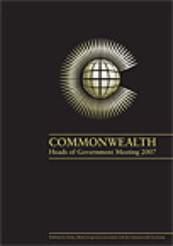 Commonwealth Heads of Government Meeting Reference Report 2007