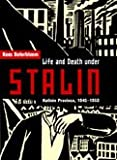 Life and Death under Stalin : Kalinin Province 1945-1953, Boterbloem, Kees, 0773518118