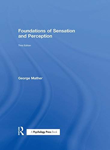 Foundations of Sensation and Perception (Zones of Religion) (Sensation And Perception Ebook)