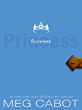 The Princess Diaries, Volume X: Forever Princess