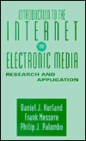 Introduction to the Internet for Electronic Media: Research and Application