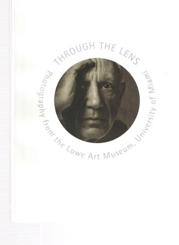 Through the Lens: Photography from the Lowe Art Museum, University of Miami; Handbook of the Photography Collection