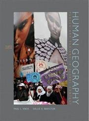 Human Geography: Places and Regions in Global Context, 4th Edition