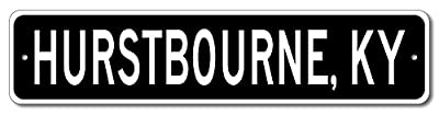 Custom Aluminum Sign HURSTBOURNE, KENTUCKY US City and State Name Sign