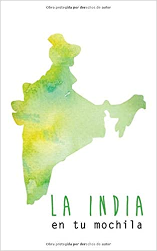 La India en tu mochila (Spanish Edition): Gio Zararri: 9781723898402: Amazon.com: Books