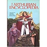 The Arthurian Encyclopedia, , 0824087453