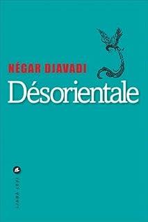 Désorientale, Djavadi, Négar