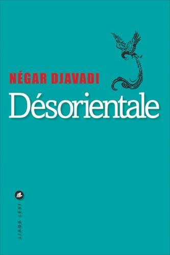Désorientale (French Edition)