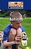 Autism, Toney Allman, 1420501437