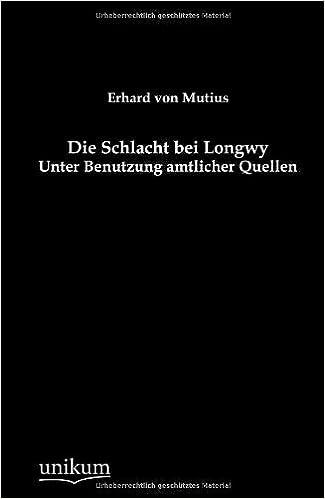 Die Schlacht bei Longwy (German Edition)
