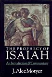 The Prophecy of Isaiah : An Introduction and Commentary, Motyer, J. Alec, 0830814248