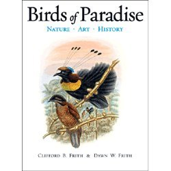 Birds of Paradise: Nature, Art, History