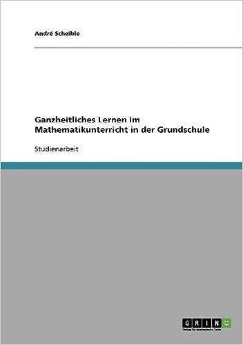 Book Ganzheitliches Lernen im Mathematikunterricht in der Grundschule