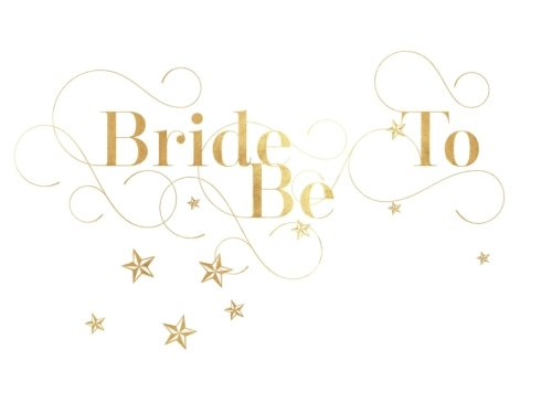 Bride To Be: Gold Beautiful Wedding Bridal Shower, Bachelorette Hen Party Message Book | Keepsake, Scrapbook Memorabilia For Friends & Family To Write ... A Border | 8.25 x 6 Inches Small (Volume 3) ()
