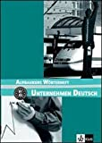 Unternehmen Deutsch Neu: Worterheft 2 (French Edition), , 312675743X