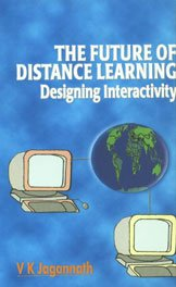 Future of Distance Learning ; Designing Interactivity