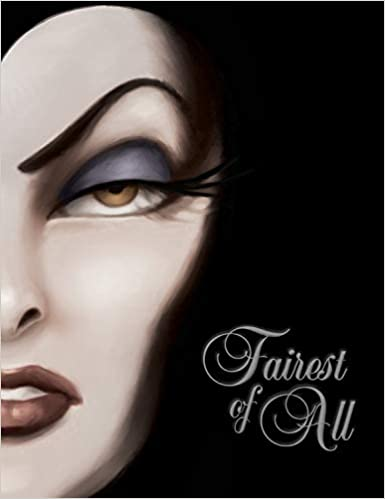 Fairest Of All A Tale Of The Wicked Queen Disney Book