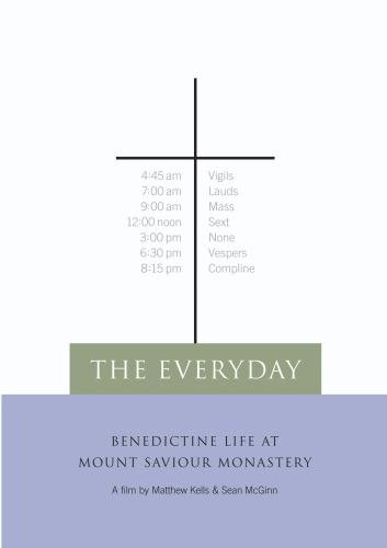 The Everyday: Benedictine Life at Mount Saviour Monastery (Non-Profit (Profit Mounts)