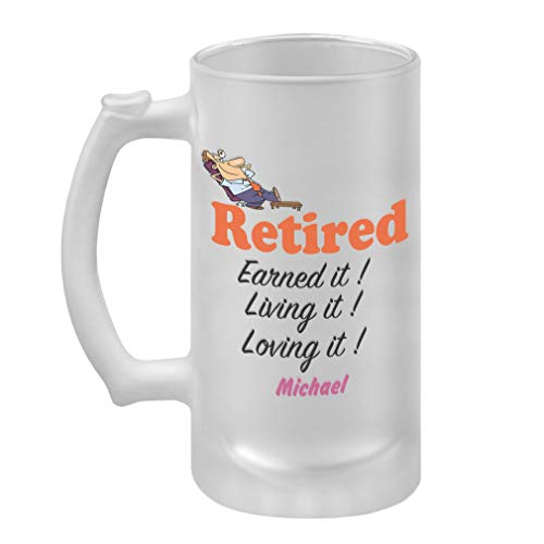 Personalized Custom Retired Earned It Living It Frosted Glass Stein Beer Mug