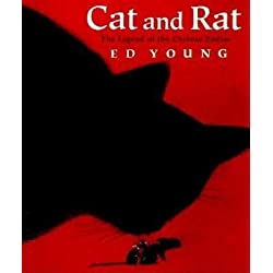 Cat and Rat( The Legend of the Chinese Zodiac)[CAT & RAT][Paperback]