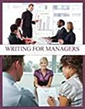 Writing for Managers, Sapp, Edwin, 1465205403