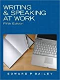Writing & Speaking at Work (5th Edition) [Paperback, Instructor's Review Copy]