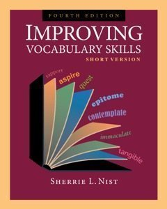 Improving Vocabulary Skills: Short Version by Sherrie L. Nist 4th (fourth) edition [Paperback(2009)]