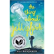 by Ali Benjaminand - The Thing About Jellyfish (Paperback) Little, Brown Books for Young Readers; Reprint Edition (April 4, 2017) - [Bargain Books]