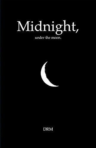 Midnight, under the moon