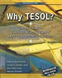 Why Tesol? Theories and Issues in Teaching English to Speakers of Other Languages in K-12 Classrooms, Ariza, Eileen and Morales-Jones, Carmen, 0757576273