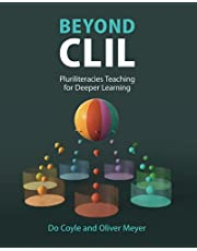 Beyond CLIL: Pluriliteracies Teaching for Deeper Learning