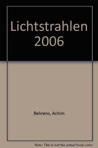 Lichtstrahlen 2006. Tägliche Bibellese