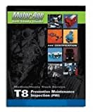 T8 Preventive Maintenance Inspection (PMI)