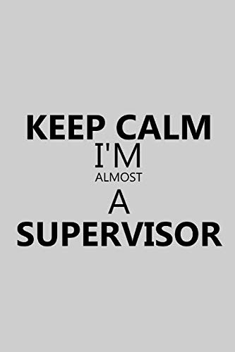 A Supervisor: Notebook, Journal or Planner | Size 6 x 9 | 110 Lined Pages | Office Equipment | Great Gift idea for Christmas or Birthday for a Supervisor ()