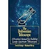 The Dobsonian Telescope, David Kriege and Richard Berry, 0943396557