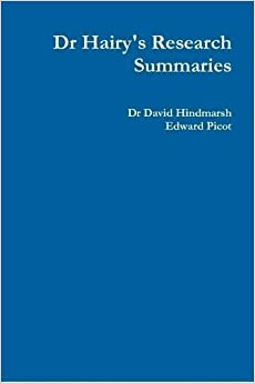 Dr Hairy's Research Summaries by Dr David Hindmarsh (2014-10-09)