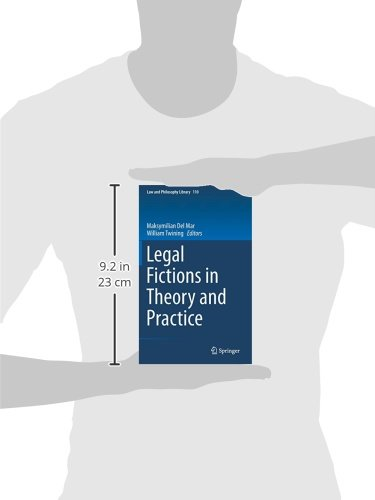 Legal Fictions in Theory and Practice (Law and Philosophy Library)