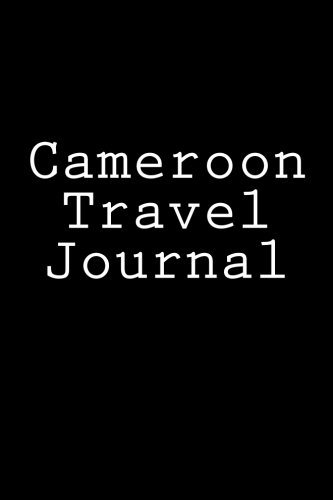 Cameroon Travel Journal